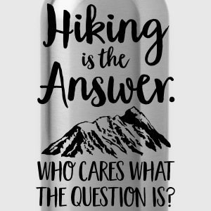 Hiking Is The Answer... T-shirts - Vattenflaska