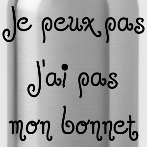Je peux pas Bonnet T-Shirts - Water Bottle