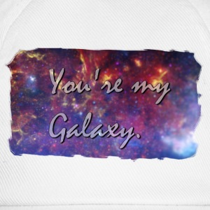 You´re my Galaxy. - Gorra béisbol