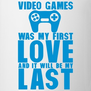 video games was my first love last manet T-Shirts - Tasse