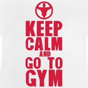 keep calm and go to gym bodybuilding 2 T-Shirts - Baby T-Shirt