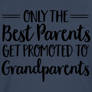 Only The Best Parents Get Promoted To Grandparents Tee shirts - T-shirt manches longues Premium Homme