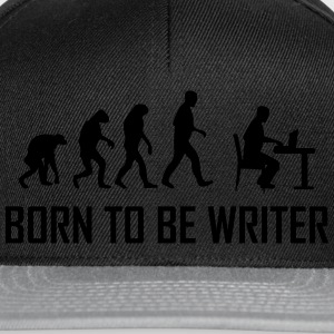 born to be writer T-Shirts - Snapback Cap
