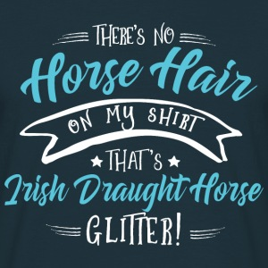 Glitter Irish Draught Horse  Hoodies & Sweatshirts - Men's T-Shirt