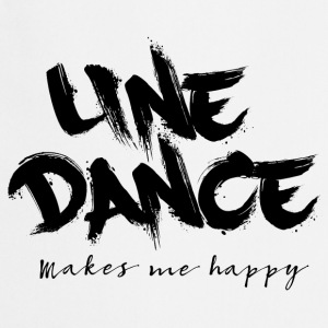 LINE DANCE MAKES ME HAPPY T-Shirts - Kochschürze