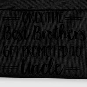 Only The Best Brothers Get Promoted To Uncle T-shirts - Rugzak voor kinderen