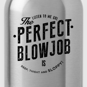 The Perfect Blowjob T-Shirts - Trinkflasche