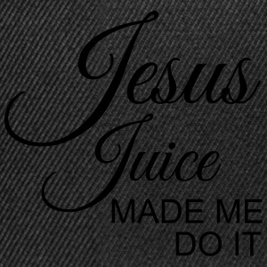 Jesus Juice made me do it T-Shirts - Snapback Cap