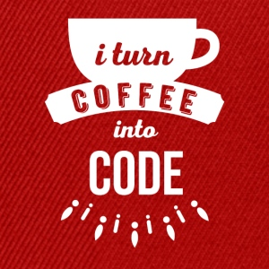 I turn coffee into code Programmers T Shirt Tops - Snapback Cap
