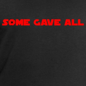 Some Gave All 01 T-Shirts - Men's Sweatshirt by Stanley & Stella