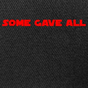 Some Gave All 01 T-Shirts - Snapback Cap