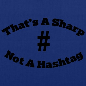 That's a sharp not a hashtag T-Shirts - Stoffbeutel