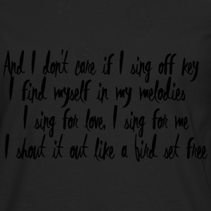 Lyrics: Bird Set Free T-Shirts - Männer Premium Langarmshirt