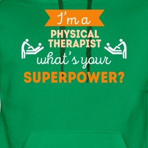 Physical Therapist Superpower Professions T Shirt T-Shirts - Men's Premium Hoodie