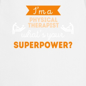 Physical Therapist Superpower Professions T Shirt Sports wear - Cooking Apron