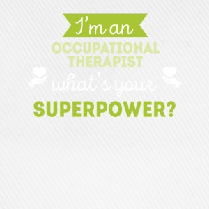 Occupational Therapist Superpower T-shirt T-Shirts - Baseball Cap