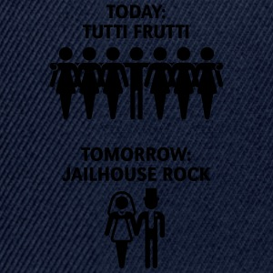 Today: Tutti Frutti – Tomorrow: Jailhouse Rock T-Shirts - Snapback Cap