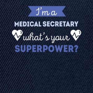 Medical Secretary Superpower Professions T Shirt Sports wear - Snapback Cap