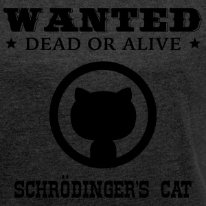 Ultima Geek: Schrödinger's Cat Hoodies & Sweatshirts - Women's T-shirt with rolled up sleeves