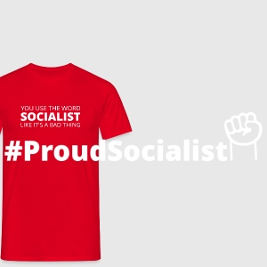 You keep using the word socialist... Mugs & Drinkware - Men's T-Shirt