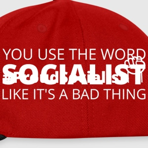 You keep using the word socialist... Mugs & Drinkware - Snapback Cap