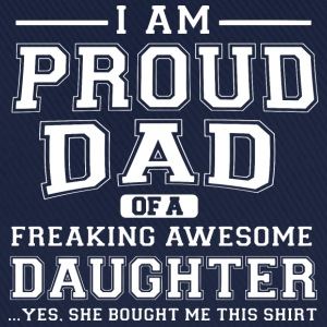 Proud dad Hoodies & Sweatshirts - Baseball Cap