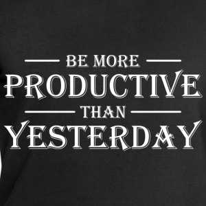 Be more productive than yesterday T-shirts - Sweatshirt herr från Stanley & Stella