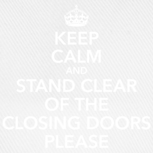 keep calm stand clear of the closing doors NYC - Baseballkappe