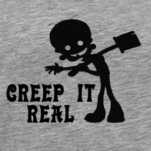 Creep it Real Other - Men's Premium T-Shirt