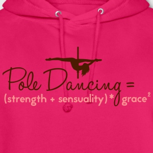 pole dancing = strength + sensualiity * grace Tops - Sudadera con capucha unisex