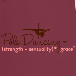 pole dancing = strength + sensualiity * grace Topy - Fartuch kuchenny