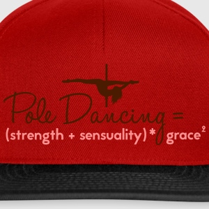 pole dancing = strength + sensualiity * grace Tops - Gorra Snapback