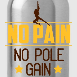 no pain no pole gain Top - Borraccia