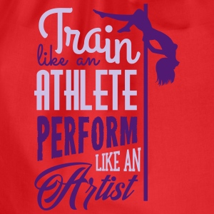 train like an athlete perform like an artist T-Shirts - Turnbeutel