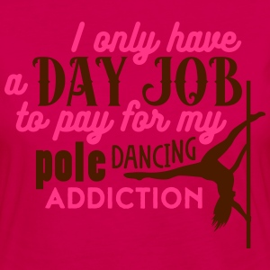 i have a day job to pay for pole dance T-shirts - Vrouwen Premium shirt met lange mouwen