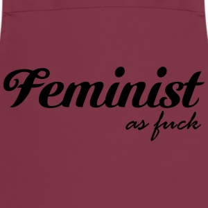 Feminist as fuck T-Shirts - Kochschürze