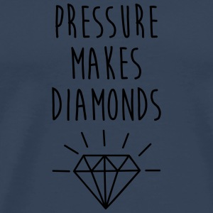 Pressure Makes Diamonds Quote Autres - T-shirt Premium Homme