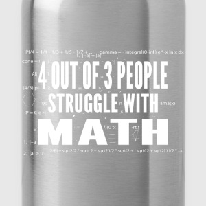 Four Out Of Three People Struggle With Math - Water Bottle