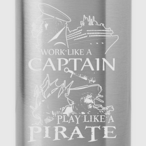 Work Like A Captain, Play Like A Pirate - Water Bottle