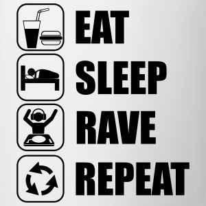 Eat,sleep,Rave,repeat - Tasse