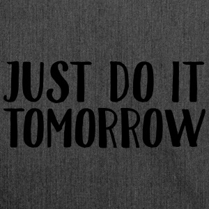 Just Do It Tomorrow T-shirts - Skuldertaske af recycling-material