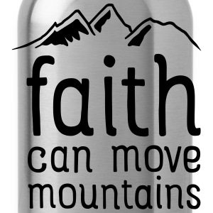 Faith Can Move Mountains T-Shirts - Water Bottle