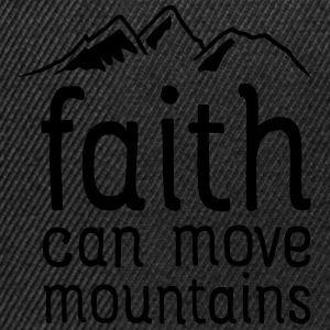 Faith Can Move Mountains T-Shirts - Snapback Cap