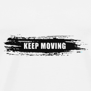 Keep moving Pinselstrich - Männer Premium T-Shirt