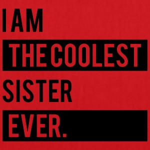 I Am The Coolest Sister Ever T-Shirts - Tote Bag