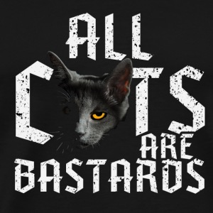 All Cats Are Bastards Bags & Backpacks - Men's Premium T-Shirt