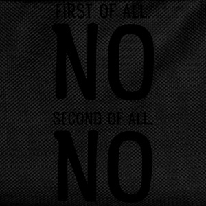 First Of All NO. Second Of All NO T-shirts - Rygsæk til børn