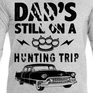Dad's Still On A Hunting Trip T-Shirts - Men's Sweatshirt by Stanley & Stella