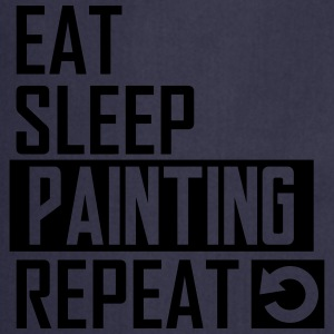 eat sleep painting T-Shirts - Kochschürze