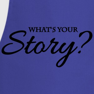 What's your story? Tee shirts - Tablier de cuisine